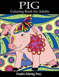 Pig Coloring Book by Creative Coloring