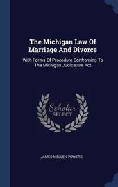 The Michigan Law of Marriage and Divorce by James Mellen Powers image