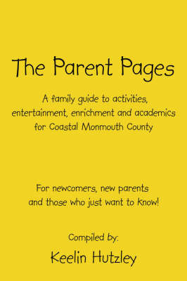 The Parent Pages by Keelin Hutzley