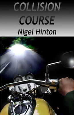 Collision Course by Nigel Hinton