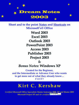 Dream Notes 2003 by Kirt C. Kershaw