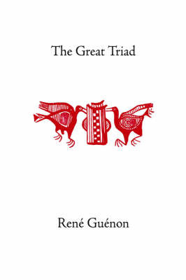 The Great Triad by Rene Guenon
