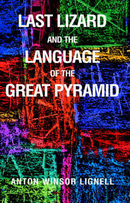Last Lizard and the Language by Anton Winsor Lignell