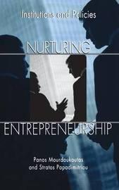 Nurturing Entrepreneurship by Panos Mourdoukoutas
