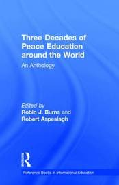 Three Decades of Peace Education around the World by Robin J. Burns image