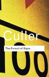 The Pursuit of Signs by Jonathan Culler image