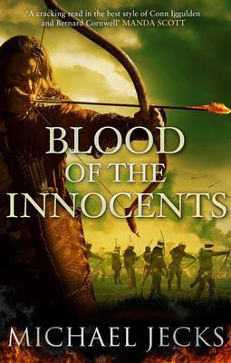 Blood of the Innocents by Michael Jecks