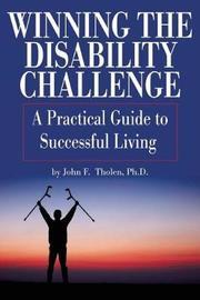 Winning the Disability Challenge by John F Tholen image