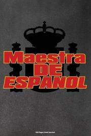 Maestra de Espanol by Faculty Loungers