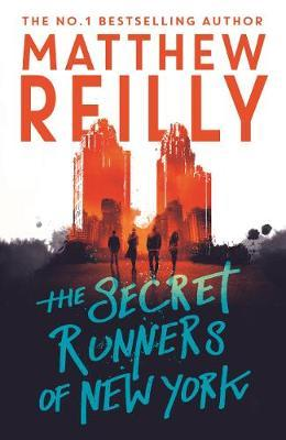 The Secret Runners of New York by Matthew Reilly image