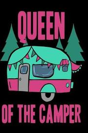 Queen of the Camper by Emily C Tess
