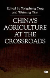China's Agriculture At the Crossroads by Yongzheng Yang image