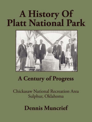 A History of Platt National Park by Dennis Muncrief image