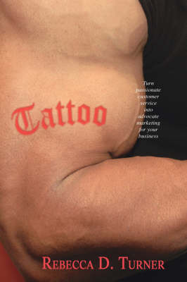 Tattoo by Rebecca , D. Turner