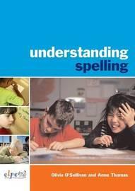 Understanding Spelling by Olivia O'Sullivan image