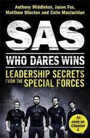 SAS: Who Dares Wins by Anthony Middleton