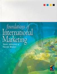 Foundations of International Marketing by Steve Johnston image
