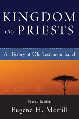 Kingdom of Priests by Eugene H Merrill image