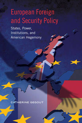 European Foreign and Security Policy by Catherine Gegout image