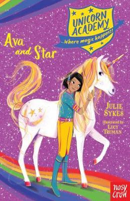 Unicorn Academy: Ava and Star by Julie Sykes