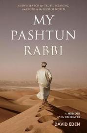 My Pashtun by David Eden image