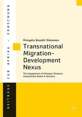 Transnational Migration-Development Nexus by Mulugeta Bezabih Mekonnen image