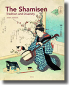 The <i>Shamisen</i>: Tradition and Diversity by Henry Johnson image