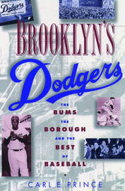 Brooklyn's Dodgers by Carl E. Prince image