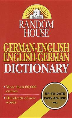 Random House German-English English-German Dictionary by Random House