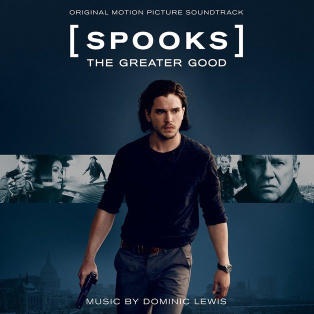 Spooks: the Greater Good - Original Motion Picture Soundtrack by OST (Dominic Lewis)