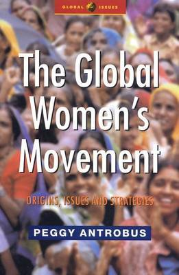 The Global Women's Movement by Peggy Antrobus image