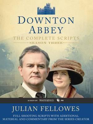 Downton Abbey Script Book Season 3 by Julian Fellowes image