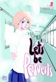 Let's be Perverts: v. 3 by Youjung Lee image
