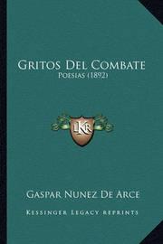 Gritos del Combate: Poesias (1892) by Gaspar Nunez de Arce