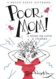 Poor Mom! by Helen Exley image