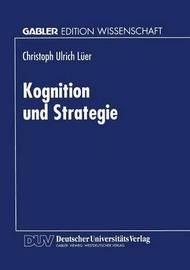 Kognition Und Strategie