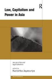 Law, Capitalism and Power in Asia image