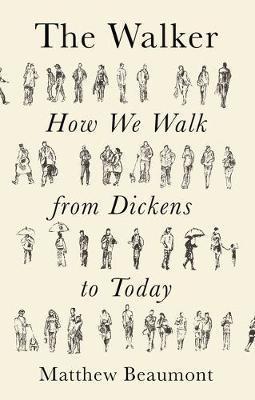 The Walker by Matthew Beaumont
