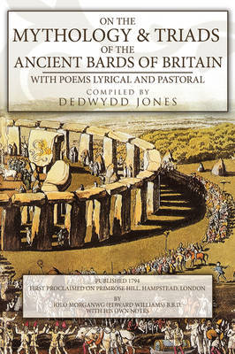 On the Mythology of the Ancient Bards by Dedwydd Jones image