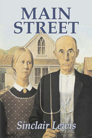 Main Street by Sinclair Lewis, Fiction, Classics by Sinclair Lewis
