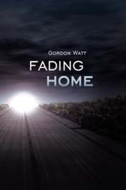 Fading Home by Gordon Watt image
