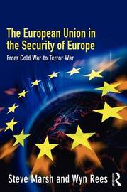 The European Union in the Security of Europe by David Broughton