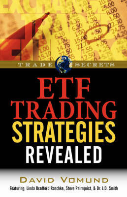 ETF Trading Strategies Revealed by David, Vomund