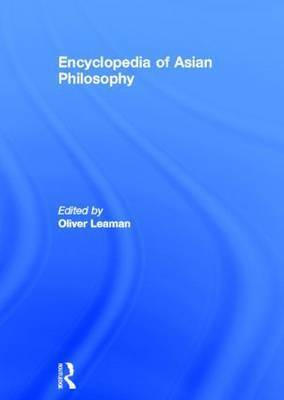 Encyclopedia of Asian Philosophy