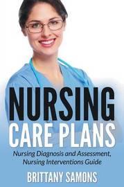 Nursing Care Plans by Brittany Samons