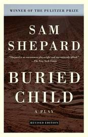 Buried Child by Sam Shepard