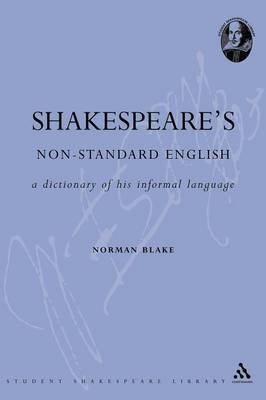 Shakespeare's Non-standard English by N.F. Blake image