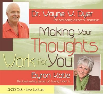 Making Your Thoughts Work for You by Wayne W Dyer image