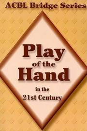 Play of the Hand in the 21st Century by Audrey Grant