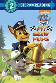 Pit Crew Pups by Kristen L Depken